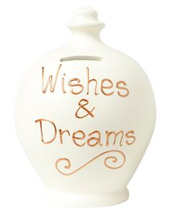 Cream Money Pot with Wishes and Dreams written in Gold