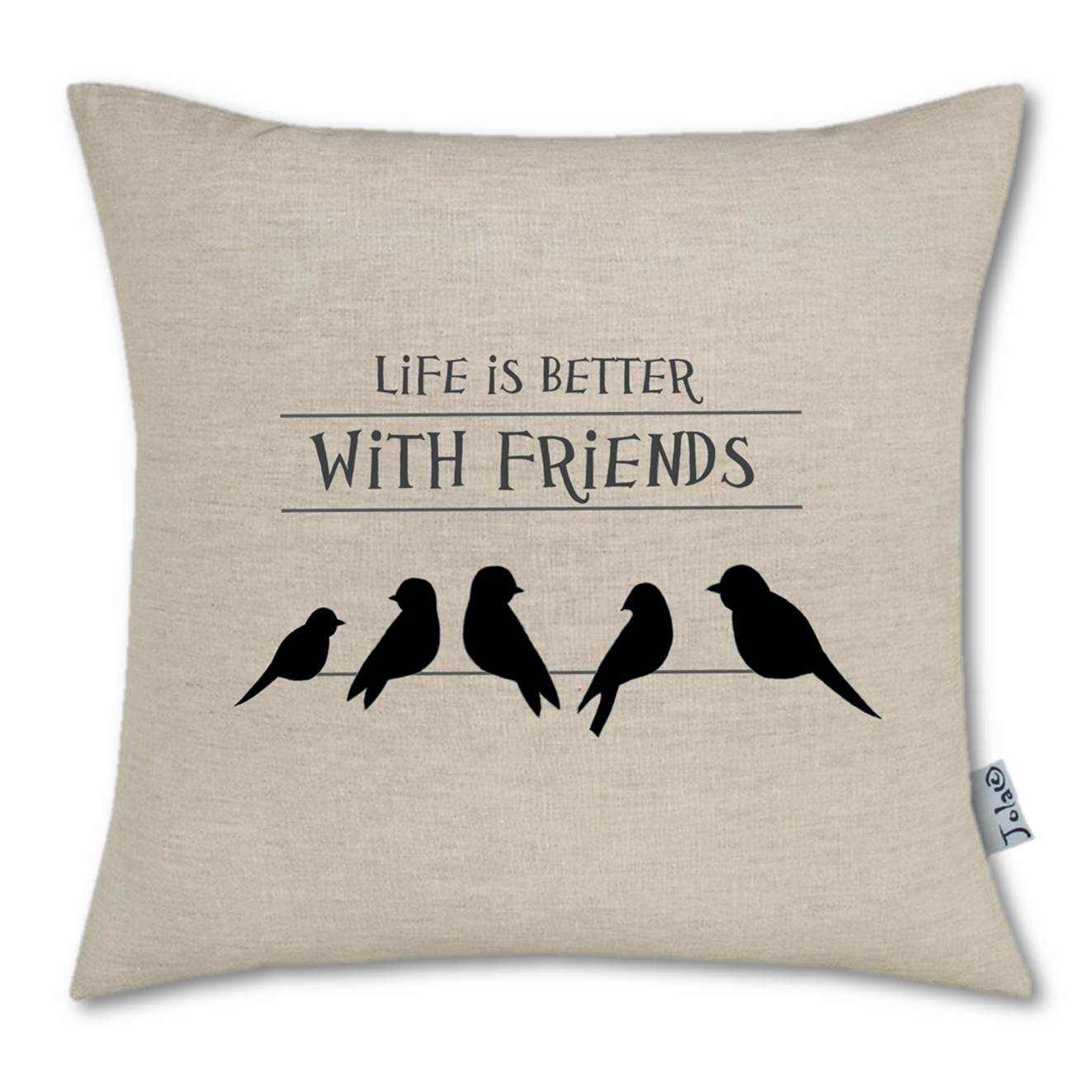 Life is Better With Friends Large Linen Cushion