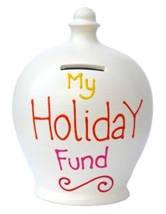 White Money Pot with My Holiday Fund
